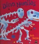 Cover of: Dino Huellas / Dinosaur Bones (Sm Saber / Sm Know)
