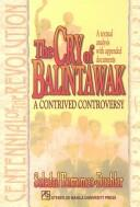 Cover of: The cry of Balintawak : a contrived controversy