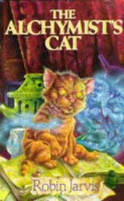 Cover of: The Alchymist's Cat (Book One of the Deptford Histories)