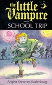 Cover of: The Little Vampire and the School Trip