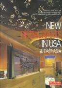 Cover of: New Restaurants in U.S.A. & East Asia (International Archiecture & Interiors) | Matteo Vercelloni