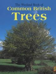 Cover of: The Wayland Book of Common British Trees (Wayland Book of)