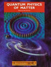Cover of: Quantum Physics of Matter (The Physical World)