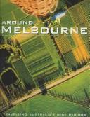 Cover of: Around Melbourne | R. Ian Lloyd