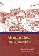 Cover of: Quantum Theory and Symmetries | Andrzej Horzela