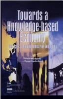 Cover of: Towards a knowledge-based economy |