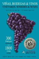 Vineyards, Wineries & Wines of South America - 2005 by Austral Spectator, Diego Bigongiari