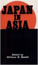 Cover of: Japan in Asia, Nineteen Hundred and Forty-Two Thru Nineteen Hundred and Forty-Five | William H. Newell