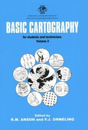 Basic Cartography Volume 3 by F. J. Ormeling, R. W. Anson