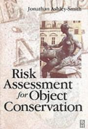 Cover of: Risk assessment for object conservation