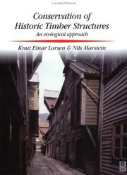 Cover of: Conservation of historic timber structures | Knut Einar Larsen