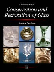 Cover of: Conservation and Restoration of Glass | Sandra Davison