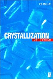 Cover of: Crystallization | J. W. Mullin