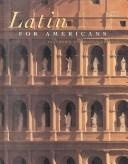 Cover of: Latin for Americans | B. L. Ullman