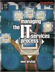 Cover of: Managing the IT Services Process (COMPUTER WEEKLY PROFESSIONAL) (Computer Weekly Professional)