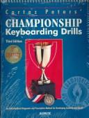 Cover of: Cortez Peters Championship Keyboarding Skills with Data Disk | Cortez Peters