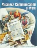Cover of: Business Communication at Work | Marilyn Satterwhite