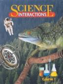 Cover of: Science Interactions: First Course