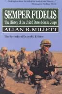 Cover of: SEMPER FIDELIS THE REVISED AND EXPANDED EDITION (Macmillan Wars of the United States) | Millet