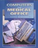 Computers in the Medical Office by Cynthia Newby
