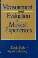 Measurement and evaluation of musical experiences by J. David Boyle