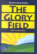 Cover of: The Glory Field: With Connections