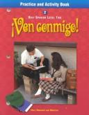 Cover of: Ven Conmigo! Spanish Level 2 Practice and Activity Book |