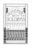 Sleeping with soldiers by Rosemary Daniell