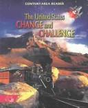 The United States Change and Challenge: The Colonial Period to the Present
