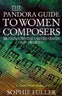 Cover of: The Pandora Guide to Women Composers | Sophie Fuller