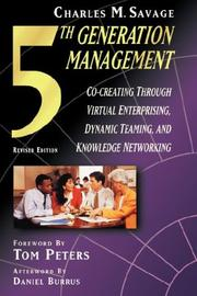 Cover of: Fifth generation management | Charles M. Savage