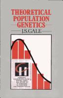 Cover of: Theoretical Population Genetics | J.S. Gale