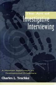 Cover of: The art of investigative interviewing
