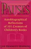 Cover of: Pauses: Autobiographical Reflections of 101 Creators of Children's Books
