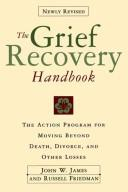 Cover of: Grief Recovery Handbook Revised