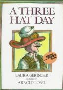 Cover of: A Three Hat Day | Laura Geringer