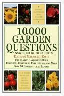Cover of: 10,000 Garden Questions | Majorie J. Dietz