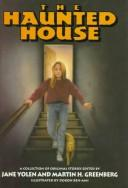 Cover of: The Haunted House: A Collection of Original Stories