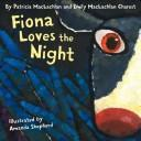Cover of: Fiona Loves the Night |
