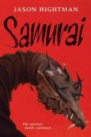 Cover of: Samurai (The Saint of Dragons) | Jason Hightman