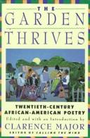Cover of: The Garden Thrives | Clarence Major