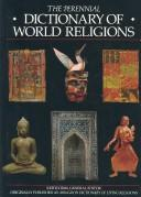 Cover of: The perennial dictionary of world religions