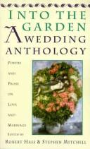 Cover of: Into The Garden: A Wedding Anthology