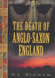 Cover of: The death of Anglo-Saxon England | N. J. Higham