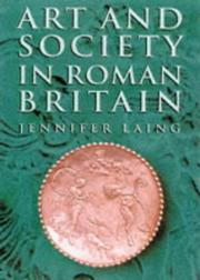 Art and society in Roman Britain by Jennifer Laing