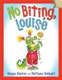 Cover of: No Biting, Louise