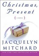 Cover of: Christmas, Present: A Novel