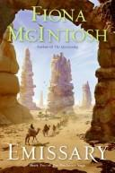 Cover of: Emissary | Fiona Mcintosh