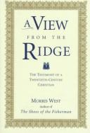 Cover of: A View from the Ridge: The Testimony of a Twentieth-Century Christian