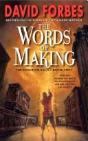 Cover of: The Words of Making: The Osserian Saga | David Forbes